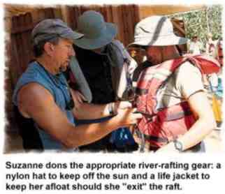 Suzanne dons the appropriate river-rafting gear: a nylon hat to keep off the sun and a life jacket to keep her afloat should she